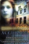 Accursed  (Ghosts of Albion, #1)