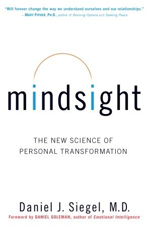 Mindsight: The New Science of Personal Transformation