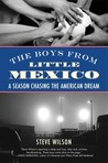 The Boys from Little Mexico: A Season Chasing the American Dream