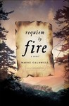 Requiem by Fire: A Novel