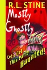 Let's Get This Party Haunted! (Mostly Ghostly, #6)