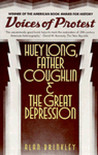 Voices of Protest: Huey Long, Father Coughlin & the Great Depression
