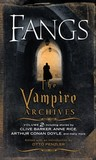 Fangs: The Vampire Archives, Volume 2