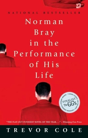 Norman Bray, In the Performance of His Life by Trevor Cole