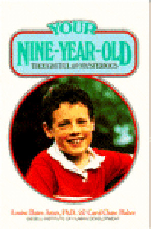 Your Nine-Year-Old by Louise Bates Ames