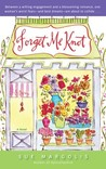 Forget Me Knot by Sue Margolis