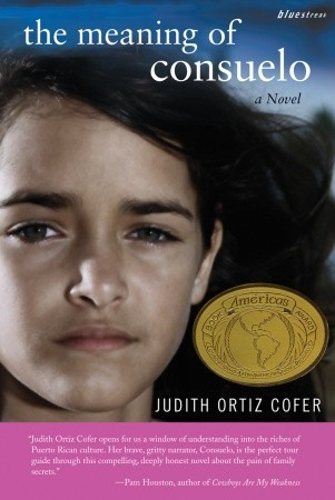 poems for the meaning of consuelo Judith ortiz cofer has poems, essays, and stories in recent issues of the southern review, blackbird, image, and the north american reviewher books include: a love story beginning in.