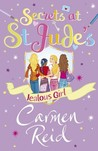 Jealous Girl (Secrets at St Jude's, #2)