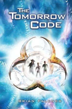 The Tomorrow Code by Brian Falkner