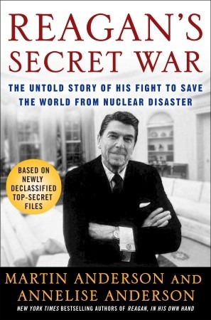 Reagan's Secret War by Martin Anderson