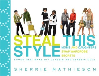 Steal This Style: Moms and Daughters Swap Wardrobe Secrets