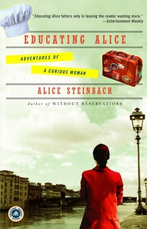 Educating Alice: Adventures of a Curious Woman