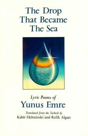 The Drop That Became the Sea: Lyric Poems