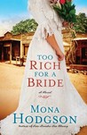 Too Rich for a Bride (The Sinclair Sisters of Cripple Creek, #2)
