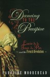 Dancing to the Precipice: Lucie Dillon, Marquise de la Tour du Pin and the French Revolution