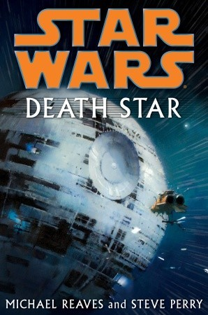 Death Star by Michael Reaves