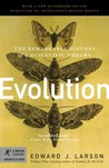 Evolution: The Remarkable History of a Scientific Theory (Chronicles)