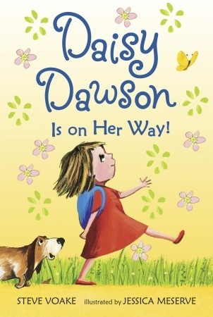 Daisy Dawson Is on Her Way! by Steve Voake