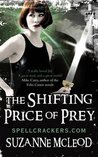 The Shifting Price of Prey (Spellcrackers.com, #4)