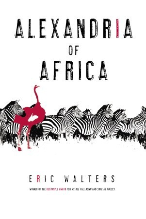 Alexandria of Africa by Eric Walters
