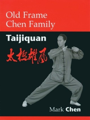 Old Frame Chen Family Taijiquan