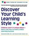 Discover Your Child's Learning Style: Children Learn in Unique Ways - Here's the Key to Every Child's Learning Success