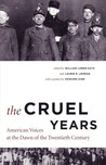 The Cruel Years: American Voices at the Dawn of the Twentieth Century