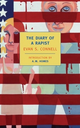 The Diary of a Rapist by Evan S. Connell