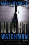 The Night Watchman (Ray Quinn #1)