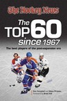 Hockey News Top 60 Since 1967: The Best Players of the Post-Expansion Era