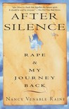After Silence: Rape & My Journey Back