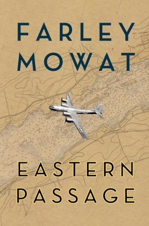 Eastern Passage by Farley Mowat