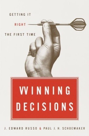 Winning Decisions by J. Edward Russo