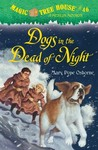Dogs in the Dead of Night (Magic Tree House, #46)