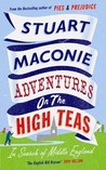Adventures on the High Teas: In Search of Middle England