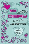 My Dating Disasters Diary (Diaries of Kelly Ann, #3)