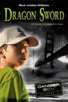 Dragon Sword (Danger Boy, #2)