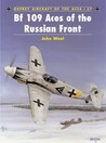 Bf 109 Aces of the Russian Front
