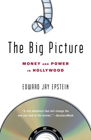 The Big Picture by Edward Jay Epstein