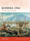 Kohima 1944: The battle that saved India