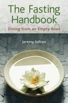 The Fasting Handbook: Dining from an Empty Bowl