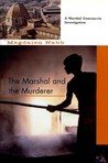 The Marshal and the Murderer (Marshal Guarnaccia Mystery, #5)