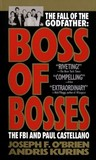 Boss of Bosses: The FBI and Paul Castellano