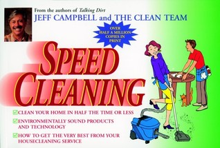 Speed Cleaning by Jeff Campbell