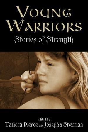 Young Warriors by Tamora Pierce