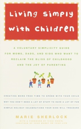 Living Simply with Children by Marie Sherlock
