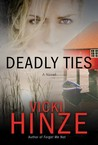 Deadly Ties (Crossroads Crisis Center, #2)