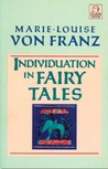 Individuation in Fairy Tales (C.G. Jung Foundation Books)