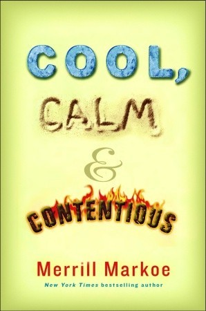 Cool, Calm & Contentious by Merrill Markoe