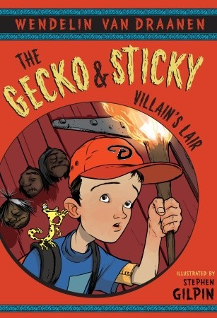 The Gecko and Sticky: Villain's Lair